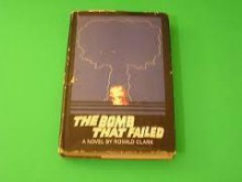 The Bomb That Failed - Ronald William Clark