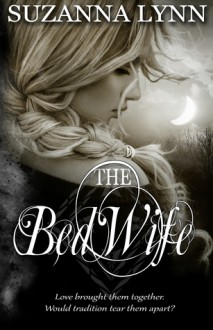The Bed Wife - Suzanna Lynn
