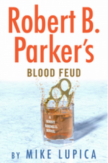 Robert B. Parker's Blood Feud - Mike Lupica