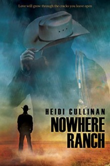 Nowhere Ranch - Heidi Cullinan