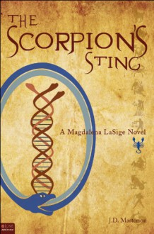 The Scorpion's Sting : A Magdalena LaSige Novel - Julie J. Masterson