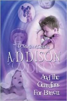 Addison and the Guardians for Barrett - D. Martin Mcclelland