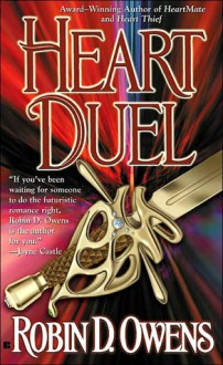 Heart Duel - Robin D. Owens