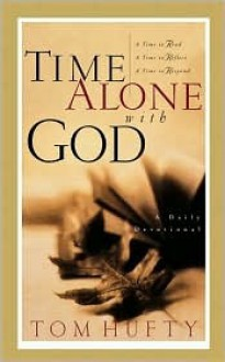 Time Alone with God - Tom Hufty, Laurence Freeman