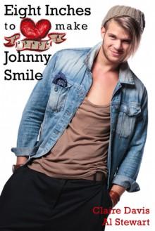 Eight Inches to make Johnny Smile - Al Stewart, Claire Davis