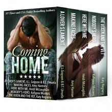 COMING HOME: a collection - Katy Regnery, Amy Harmon, KL Grayson, Heidi McLaughlin, BT Urruela, Kallypso Masters