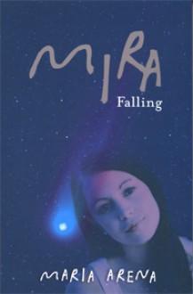 Mira Falling - Maria Arena