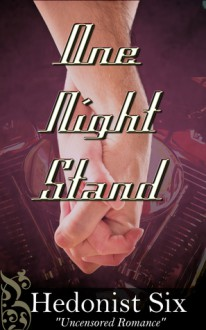 One Night Stand - Hedonist Six