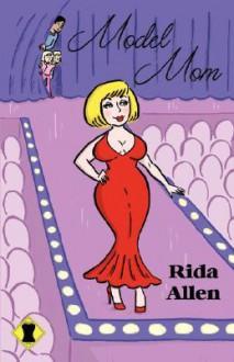 Model Mom - Rida Allen