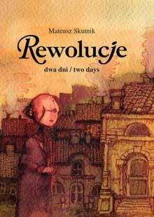 Rewolucje. Dwa dni - Mateusz Skutnik
