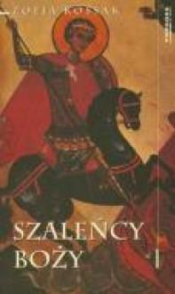 Szalency Bozy (Polish Edition) - Zofia Kossak