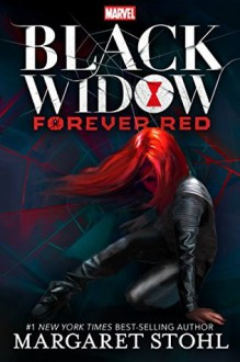 Black Widow: Forever Red - Margaret Stohl