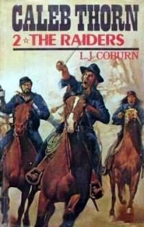The Raiders - L.J. Coburn