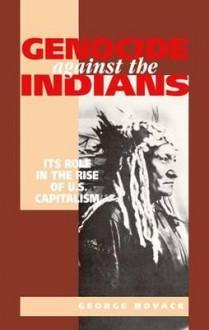 Genocide Against the Indians - George Novack