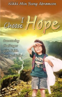I Choose Hope (B&W) - Nikki Min Yeong Abramson