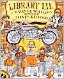 Library Lil - Suzanne Williams, Steven Kellogg (Illustrator)