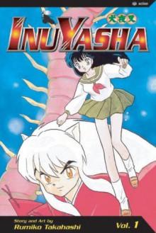 InuYasha: Turning Back Time, Vol. 1 - Rumiko Takahashi