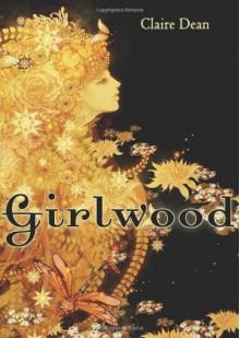 Girlwood - Christy Yorke