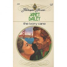 The Ivory Cane - Janet Dailey