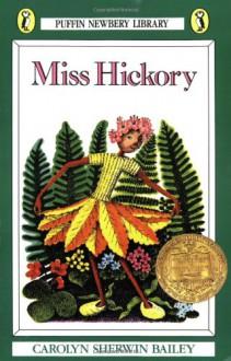 Miss Hickory - Carolyn Sherwin Bailey