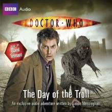 Doctor Who: The Day of the Troll - Simon Messingham, David Tennant