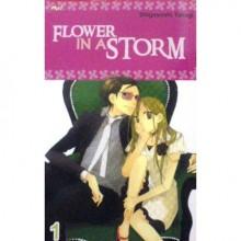 Flower in the Storm Vol. 1 - Shigeyoshi Takagi