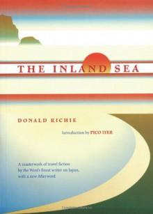 The Inland Sea - Donald Richie, Pico Iyer