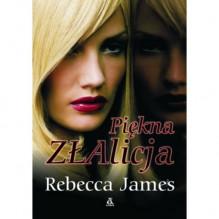 Piękna ZŁAlicja - Rebecca James