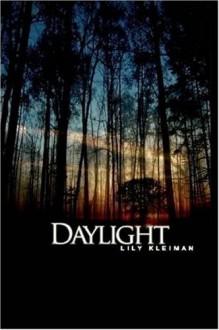 Daylight - Lily Kleiman