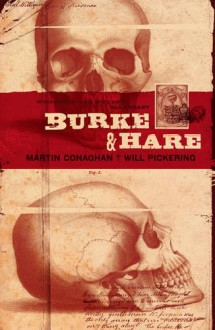 Burke and Hare - Martin Conaghan, Crawford Coutts, Rian Hughes, Will Pickering