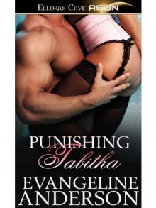 Punishing Tabitha - Evangeline Anderson