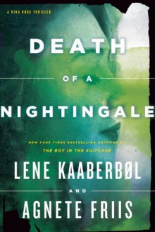 Death of a Nightingale - Lene Kaaberbol;Agnete Friis