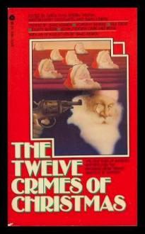 Twelve Crimes of Christmas - Carol-Lynn Rossel Waugh, Isaac Asimov