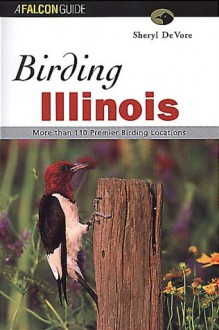 Birding Illinois - Sheryl DeVore