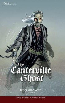 The Canterville Ghost: The Graphic Novel - Sean Michael Wilson, Oscar Wilde, Gale