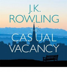 The Casual Vacancy - J.K. Rowling,Tom Hollander