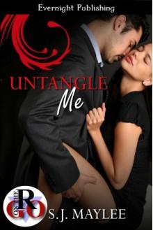 Untangle Me - S.J. Maylee