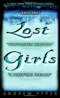 Lost Girls - Andrew Pyper