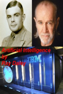 Artificial Intelligence - Ray Daley