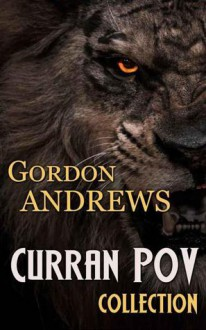 Curran POV Collection (Curran POV #1-7) - Gordon Andrews