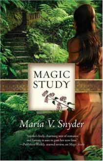Magic Study - Maria V. Snyder