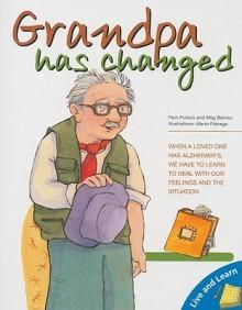 El abuelito ha cambiado/ Grandpa Has Changed - Pamela Pollack, Meg Belviso, Marta Fabrega