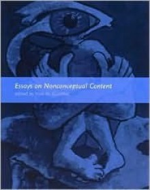 Essays on Nonconceptual Content - York H. Gunther