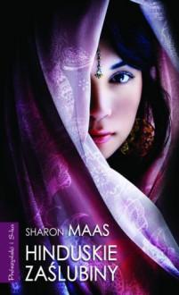 Hinduskie zaślubiny - Sharon Maas
