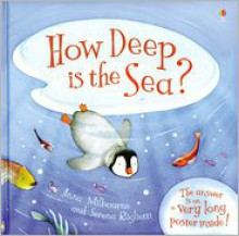How Deep Is the Sea? [With Poster] - Anna Milbourne, Laura Wood, Serena Riglietti