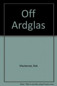 Off Ardglas - Rob Mackenzie