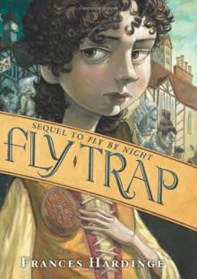 Fly Trap - Frances Hardinge