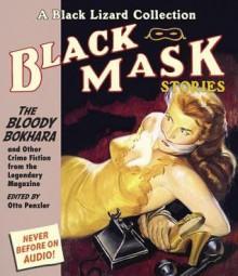 Black Mask 6: The Bloody Bokhara: And Other Crime Fiction from the Legendary Magazine - Otto Penzler, Richard Ferrone, David LeDoux