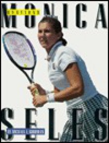 Monica Seles - Michael E. Goodman