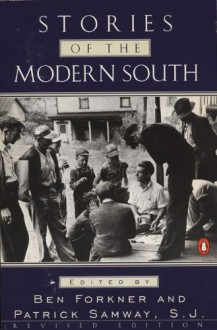 Stories of the Modern South - Various, Anne Tyler, George Garrett, Truman Capote, Reynolds Price, James Agee, Jayne Anne Phillips, Robert Penn Warren, Flannery O'Connor, Carson McCullers, William Faulkner, Andre Dubus, Ernest J. Gaines, Alice Walker, Tennessee Williams, Eudora Welty, Katherine Anne P